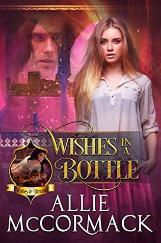 Wishes in a Bottle by Allie McCormack