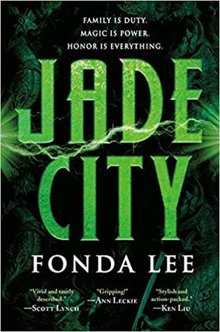 Jade City by Fonda Lee