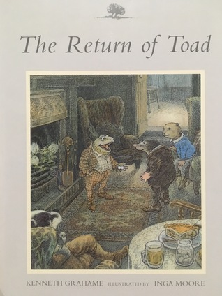 The Return of Toad (The Wind In The Willows #9)