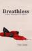 Breathless by Mona Soorma