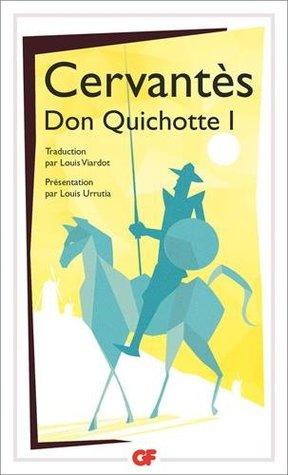 L'ingénieux hidalgo Don Quichotte de la Mancha : Tome 1