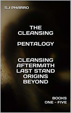 The Cleansing Pentalogy