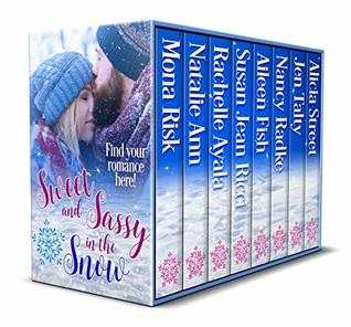 Sweet and Sassy in the Snow by Mona Risk