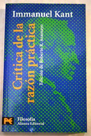 FUNDAMENTACION DE LA METAFISICA DE LAS COSTUMBRES, CRITICA DE LA RAZON PRACTICA, LA PAZ PERPETUA (13ª ED.)