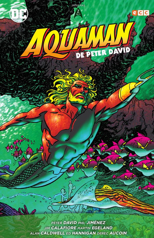 Aquaman de Peter David, 2 de 3 (Aquaman Integral, #2)