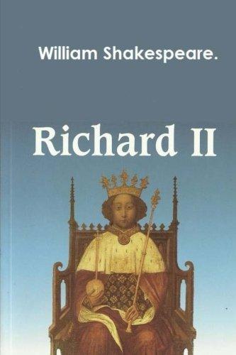 Richard II by William Shakespeare.
