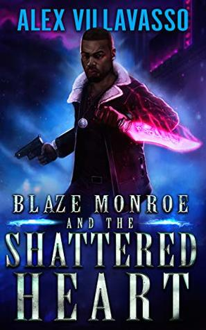 Blaze Monroe and the Shattered Heart