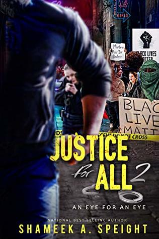 Justice For All 2: An Eye For An Eye