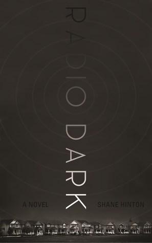 Radio Dark: A Novel