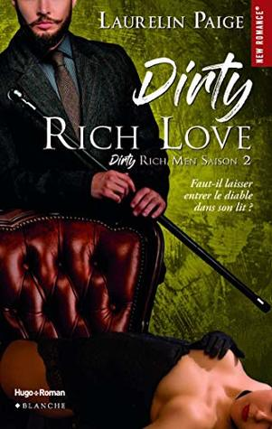 Dirty Rich love - Saison 2