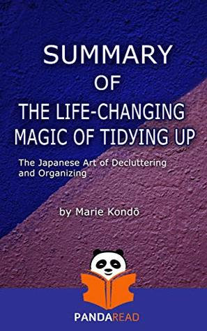 Summary | The Life-Changing Magic of Tidying Up by Marie Kondō