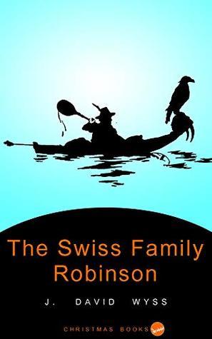The Swiss Family Robinson: