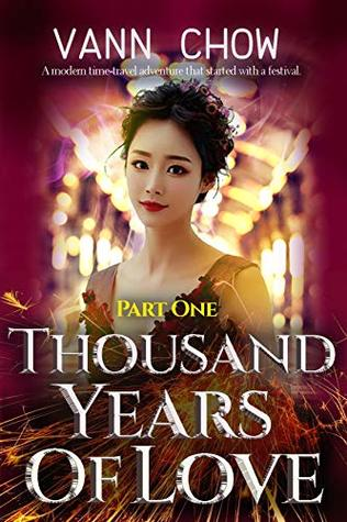 Thousand Years of Love: Part One