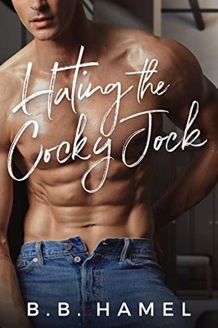 Hating the Cocky Jock