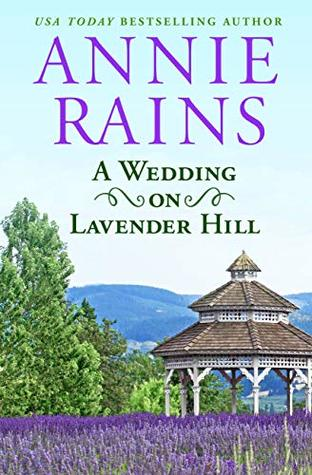 A Wedding on Lavender Hill (Sweetwater Springs #2.5)