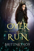 OverRun (The OverRuled Series, book 2) by Brittney Joy