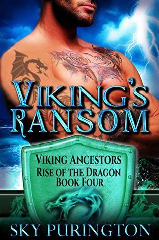Viking's Ransom (Viking Ancestors: Rise of the Dragon Book 4)