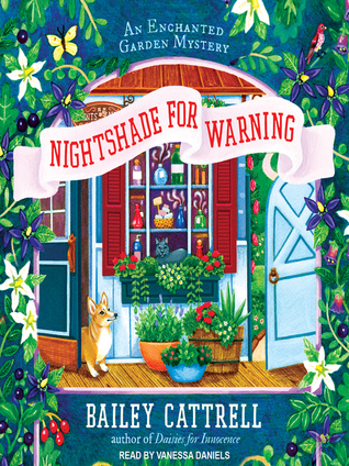 Nightshade for Warning (Enchanted Garden Mystery, #2) (Audiobook)