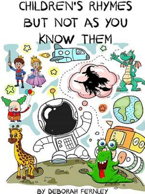 Children's Rhymes But Not as You Know Them