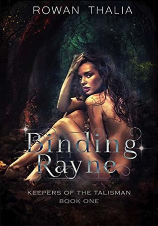 Binding Rayne (Keepers of the Talisman Book 1)