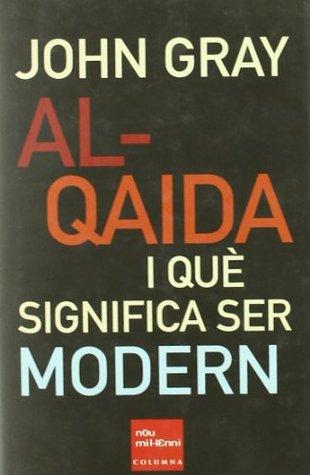 Al-Qaida i què significa ser modern
