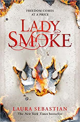 Lady Smoke (The Ash Princess Trilogy)
