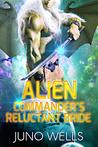Alien Commander's Reluctant Bride: A SciFi Alien Romance