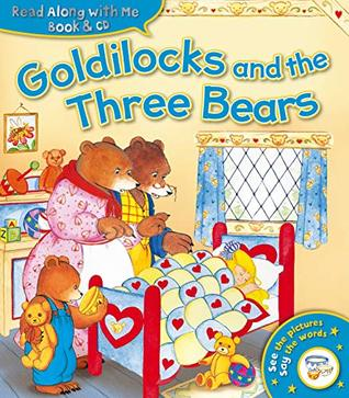 Goldilocks and the Three Bears (Read Along with Me Book & CD) (Read Along Book CD)