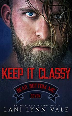 Keep It Classy (Bear Bottom Guardians MC, #7)