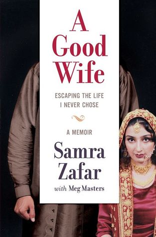 A Good Wife: Escaping the Life I Never Chose