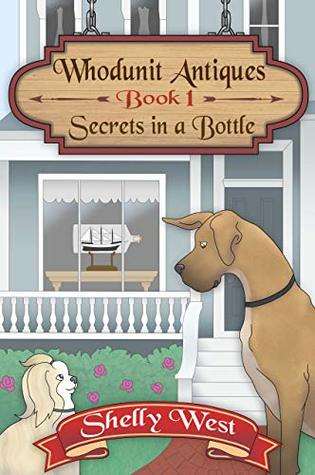 Secrets in a Bottle by Shelly  West