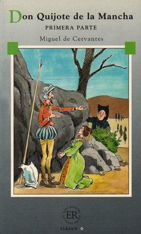 """Don Quijote """" Primera Parte """""""