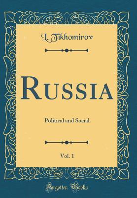 Russia, Vol. 1: Political and Social