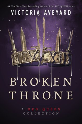 Broken Throne (Red Queen, #4.5)