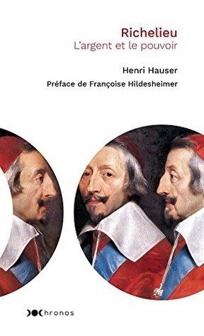 Richelieu: L'argent et le pouvoir (Chronos)