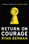 Return on Courage...