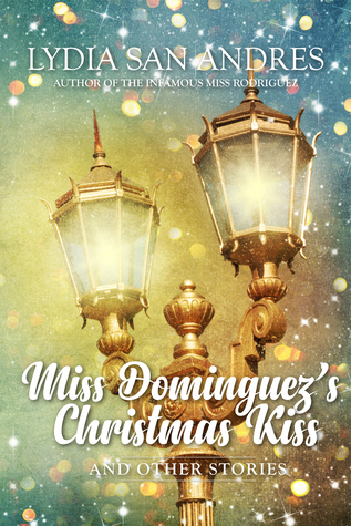 Miss Dominguez's Christmas Kiss and Other Stories