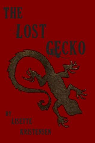 Réservez des téléchargements pour ipod The Lost Gecko PDF by Lisette Kristensen