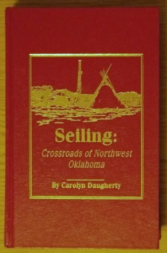 Seiling: Crossroads of Northwest Oklahoma