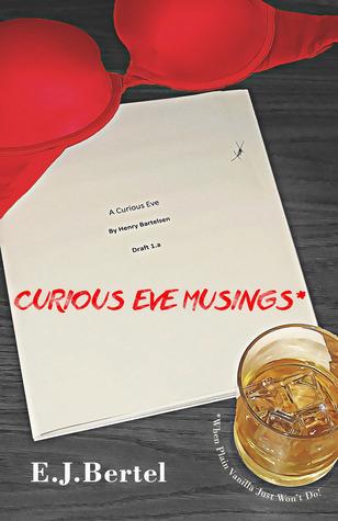 Curious Eve Musings