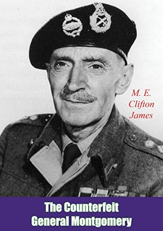 The Counterfeit General Montgomery