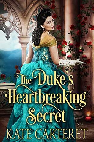 The Duke's Heartbreaking Secret: Historical Regency Romance