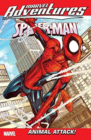 Marvel Adventures Spider-Man Vol. 13: Animal Attack! (Marvel Adventures Spider-Man (2005-2010))