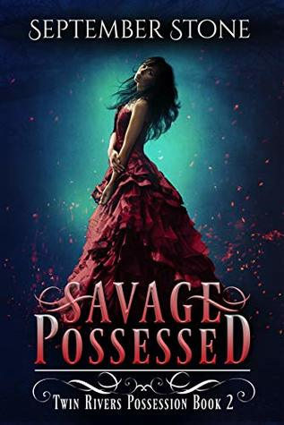 Savage Possessed
