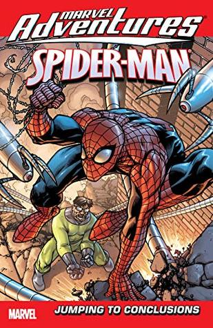 Marvel Adventures Spider-Man Vol. 12: Jumping To Conclusions (Marvel Adventures Spider-Man (2005-2010))
