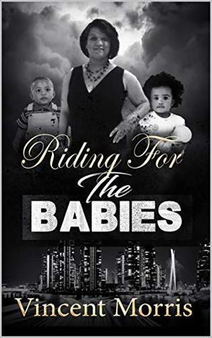 RIDING FOR THE BABIES