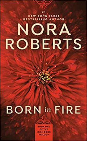 Born in Fire (Born In Trilogy, #1)
