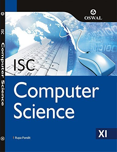 Computer Science: Textbook for ISC Class 11