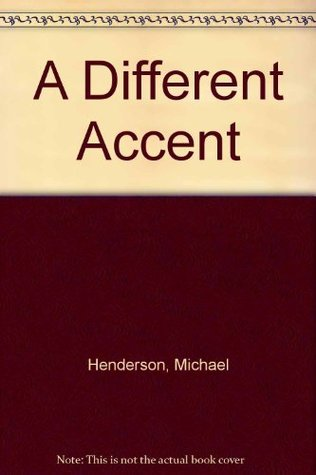 A Different Accent