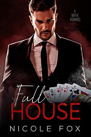 Full House: A Mafia Romance